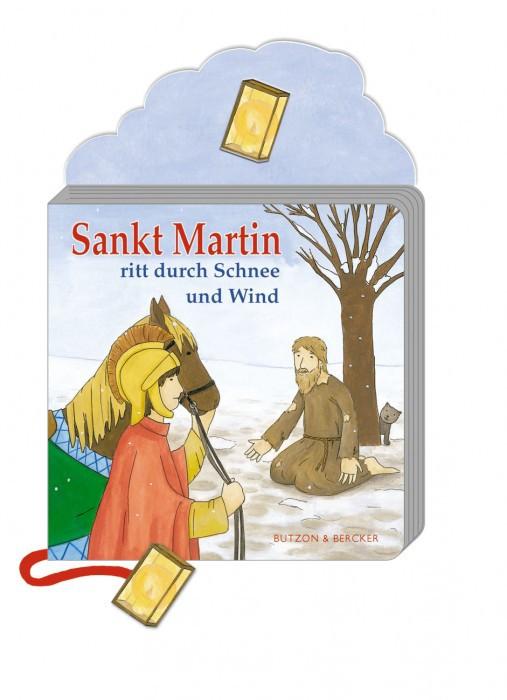 Sankt Martin ritt durch Schnee und Wind, Pappbilderbuch