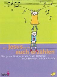 Von Jesus will ich euch erzählen, Werkbuch