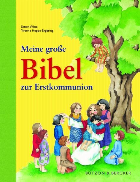 Meine große Bibel zur Erstkommunion, Witte, Simon